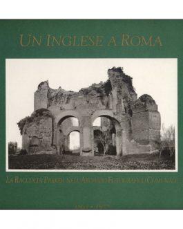 Un inglese a Roma 1864-1877