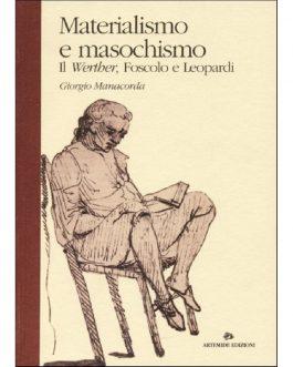 Materialismo e masochismo