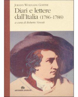 Diari e lettere dall'Italia (1786-1788)