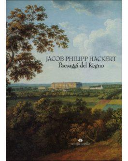 Jacob Philipp Hackert Paesaggi del Regno