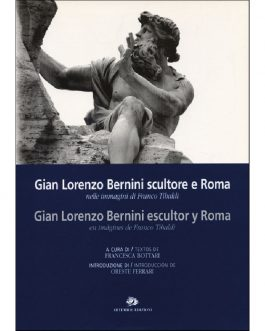 Gian Lorenzo Bernini scultore e Roma