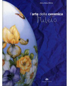 L'arte della ceramica Mileto
