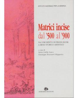 Matrici incise dal '500 al '900