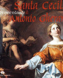 Santa Cecilia e altre opere restaurate di Antonio Gherardi
