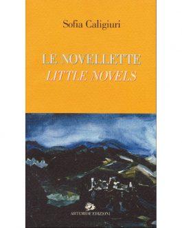 Le novellette / Little Novels