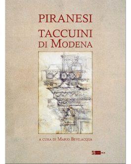 Piranesi Taccuini di Modena