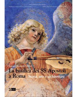 La Basilica dei SS. Apostoli a Roma