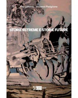 Storie estreme e storie Future