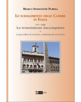 Lo scioglimento delle Camere in Italia