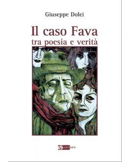 Il caso Fava tra poesia e verità