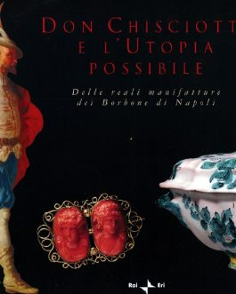 Don Chisciotte e l'Utopia possibile