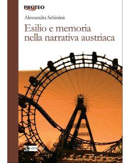 Esilio e memoria nella narrativa austriaca
