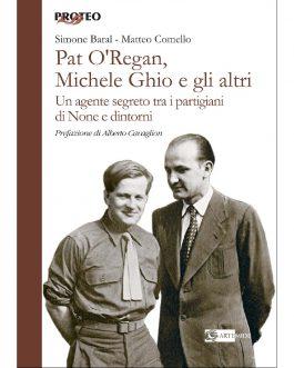 Pat O'Regan, Michele Ghio e gli altri