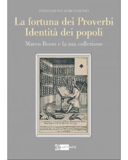 La fortuna dei Proverbi Identità dei popoli