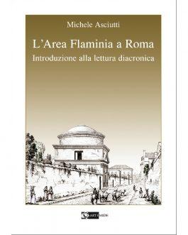 L'Area Flaminia a Roma