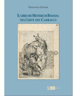 Il libro dei Mestieri di Bologna nell'arte dei Carracci