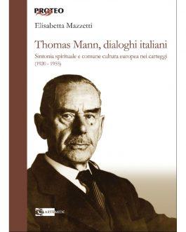 Thomas Mann, dialoghi italiani