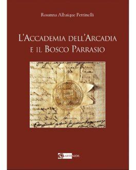L'Accademia dell'Arcadia e il Bosco Parrasio