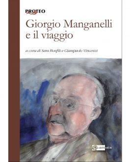 Giorgio Manganelli e il viaggio