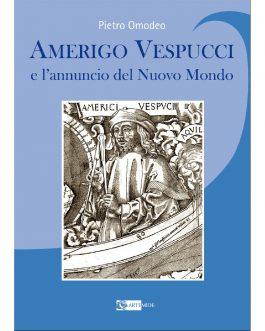 Amerigo Vespucci e l'annuncio del Nuovo Mondo