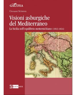 Visioni asburgiche del Mediterraneo