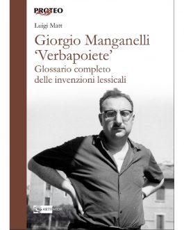Giorgio Manganelli 'Verbapoiete'