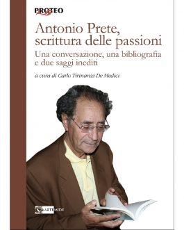Antonio Prete, scrittura delle passioni