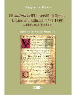 Gli Statuta dell'Università di Oppido Lucano in Basilicata (1532-1559)