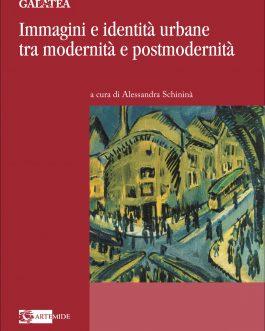 Immagini e identità urbane tra modernità e postmodernità