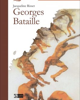 *** N. 2 della collana Proteo/Risset*** Georges Bataille
