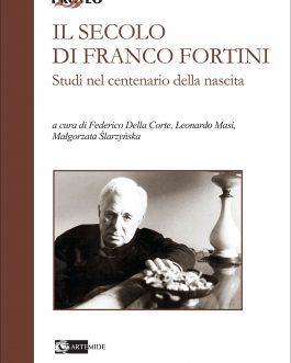 Il secolo di Franco Fortini
