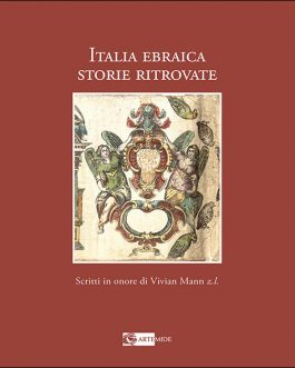 Italia ebraica, storie ritrovate   Jewish Italy, rediscovered stories