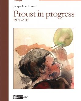 Proust in progress 1971-2015